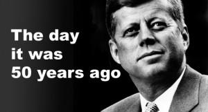 Kennedy 50 years ago