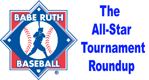 Babe Ruth All Star tournament roundup
