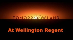 Tomorrowland at Wellington Regent