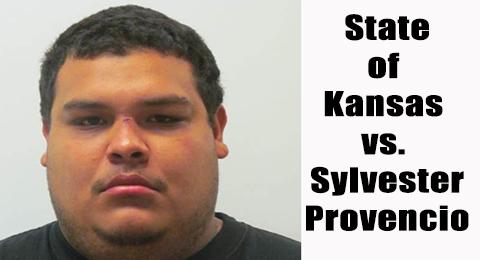 State of Kansas vs. Sylvester Provencio