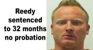 Reedy sentenced